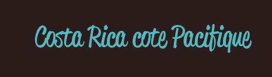 image-intro-blog-costa-rica-cote-pacifique